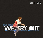 We Cry Out  (CD + DVD) by Jesus Culture Music
